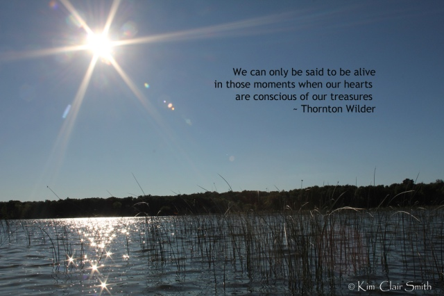 Thornton Wilder quote on my photo