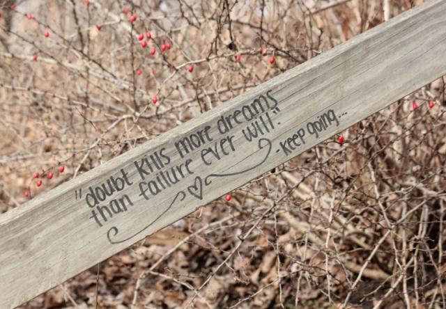 Graffiti - Doubt kills more dreams than failure ever will